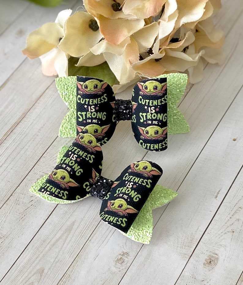Baby Yoda The Cuteness is Strong in Me\u201d Bow  The Child Kids Hair Bow ~Small Bows ~ Piggy Tail Bow Set ~ Hand Crafted ~ Best Selling Gift