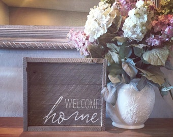 Welcome Home. 100% Reclaimed Sign.