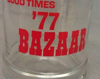 Good Times '77 Bazaar Whiskey Glass Tumbler