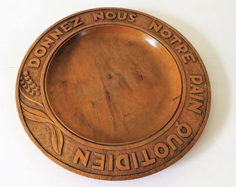 Antique French Wooden Plate, Lords Prayer Plate, Religious Bread Plate, Daily Bread Plate