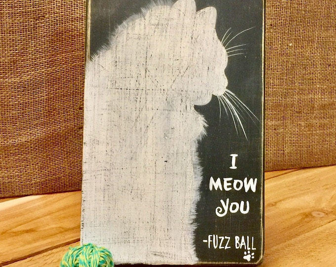 I Meow You. Cat Signs Wood. Cat Signs For Home. Cat Sign Decor. Cat Lover Gift. Cat Mom Gift. Personalized Cat Sign. Pet Adoption Gift
