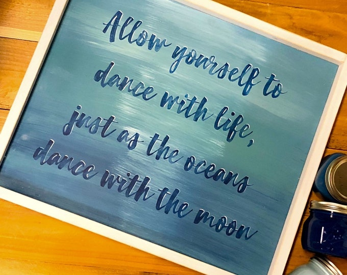 Dance with the Moon sign. Ocean Art. Ocean Decor. Beach Art. Beach Decor. Beach Signs. Moon Decor. Moon. Beach House Sign. Inspirational Art