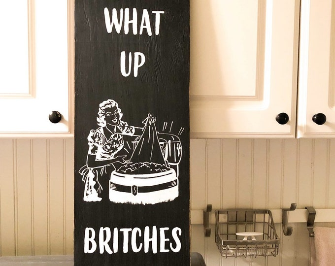 What Up Britches Retro Laundry Room Sign