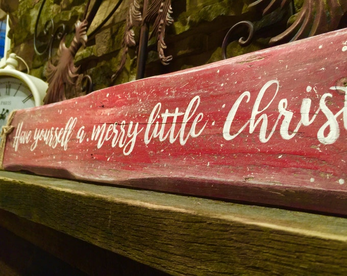 Have Yourself A Merry Little Christmas. Rustic Christmas. Rustic Holiday Signs. Vintage Holiday Sign. Holiday Gifts. Christmas Signs