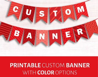 CUSTOM Printable Banner. Name bunting Farewell flags Birthday name  Baby Shower Vows of love Bon voyage Party decoration Custom color banner