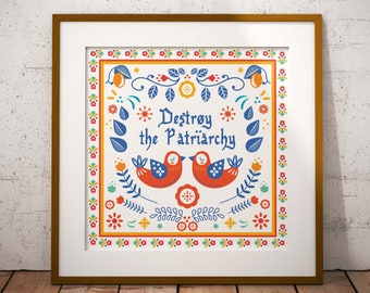 Destroy the Patriarchy // Scandinavian Folk Art // Art Print // Wall Art // Scandi Design // Poster // Punk Poster
