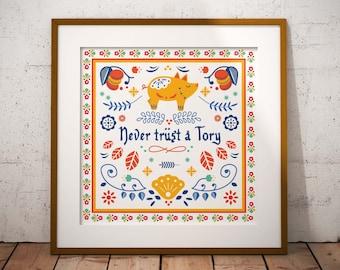 Never Trust a Tory // Scandinavian Folk Art // Art Print // Wall Art // Scandi Design // Poster // Punk Poster