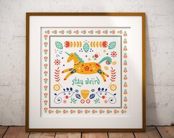 Stay Weird // Scandinavian Folk Art // Art Print // Wall Art // Scandi Design // Poster // Unicorn Poster