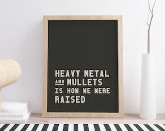 Heavy Metal and Mullets // Sum 41 // lyric print // music print // art print // wall art