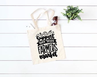 support your local farmers market , cotton tote, organic tote, grocery bag, gift bag, shopping bag, wedding gift idea, teachers gift idea