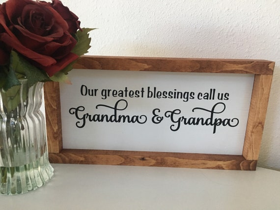 Our Greatest Blessing Call Is Grandma Grandpa Painted Wood Etsy