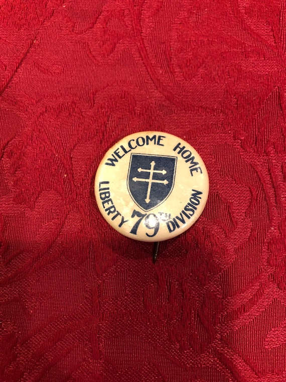 FREE SHIPPING-WW1-Welcome Home-Liberty 79th Division-Celluloid Pin/Button
