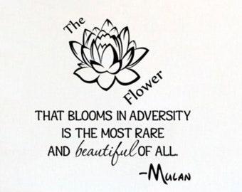 Mulan Flower Blooms Adversity Disney Girl Wall Decal Vinyl Sticker Quote B92