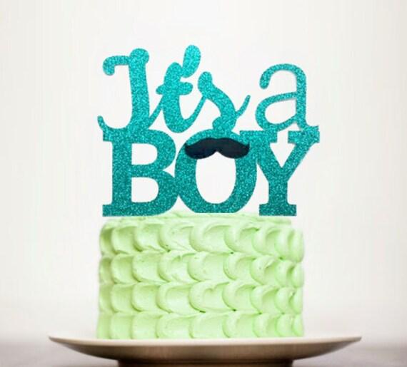 Its A Boy Cake Topper Baby Shower Cake Topper Mustache Etsy