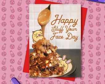 Happy Stuff Your Face Day Card Birthday Greeting Cats Cute Kawaii Bday Girlfriend Boyfriend Cookies Cake Food Friend Love Fuzzballs