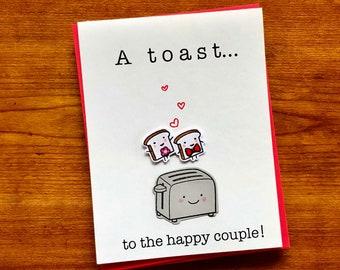 Wedding Toast Card, Engagement Card, Funny Wedding Card, Congratulations, Bridal shower, Wedding Shower, Food Pun, Handmade Greeting Card