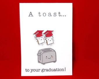 Funny Graduation Card, Customized Hat Color, Graduation Card, A Toast to Your Graduation, Food Pun Card, High School, College, Handmade Card