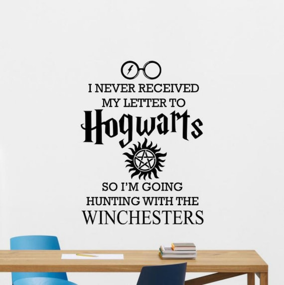I Never Received My Letter Wall Decal Supernatural Quote Sign Etsy