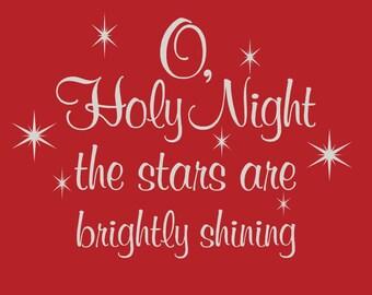 O Holy Night Wall Decal, Christmas Wall Decal, Holidays and Seasonal Wall Decal,SALE