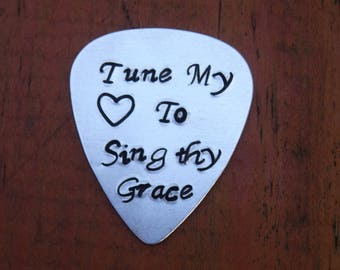 """Guitar Pick, Hand Stamped  """"tune my heart to sing thy grace"""", Come Thou Fount of Every Blessing. Gift for Musician, Religious, Hymn"""