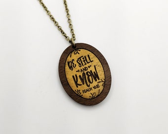 Be Still And Know Necklace Laser Engraved