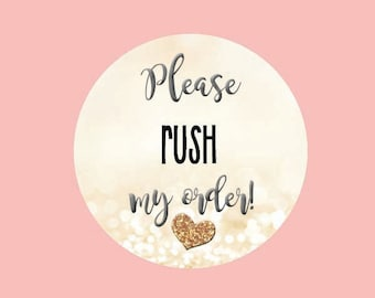 Please rush my order!  Fastest Shipping Method