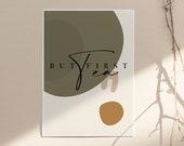 But First Tea Print, Tea Wall Art, Tea Poster, Kitchen Wall Art, Kitchen Decor, Printable Wall Art, Modern Decor, By Prints2Paper