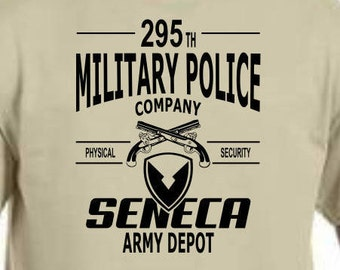 a4a628e9 Seneca Army Depot 295 th Military Police Company T shirts