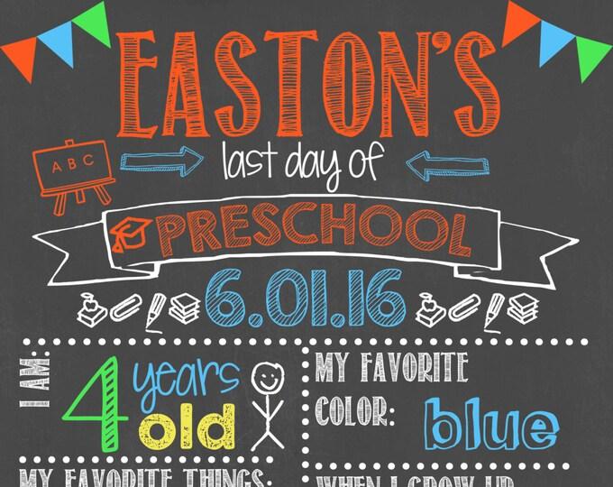 Last Day of Preschool Chalkboard / Last Day Chalkboard Sign /Last Day of School Sign /Last Day of Preschool Chalkboard Sign / Digital File