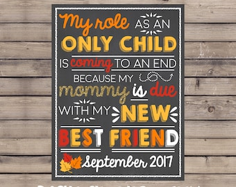 My Role As An Only Child Is Coming To An End Pregnancy Sign / Fall Pregnancy Announcement / Fall Pregnancy Reveal / Only Child Coming to End