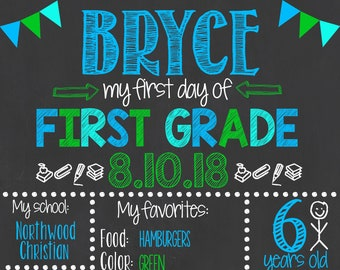 First Day of School Chalkboard / First Day of First Grade Sign /First Day of School Sign /Back to School / Printable First Day Chalkboard