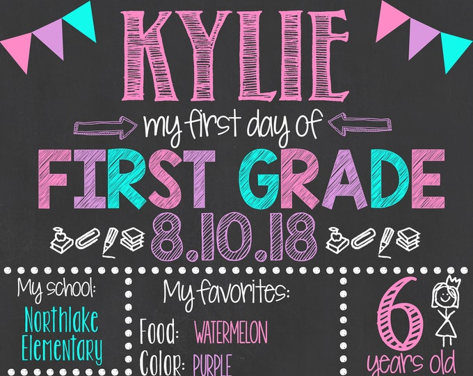 First Day of School Chalkboard / First Day of First Grade Sign /First Day of School Sign /First Day of First Grade Sign / Digital File