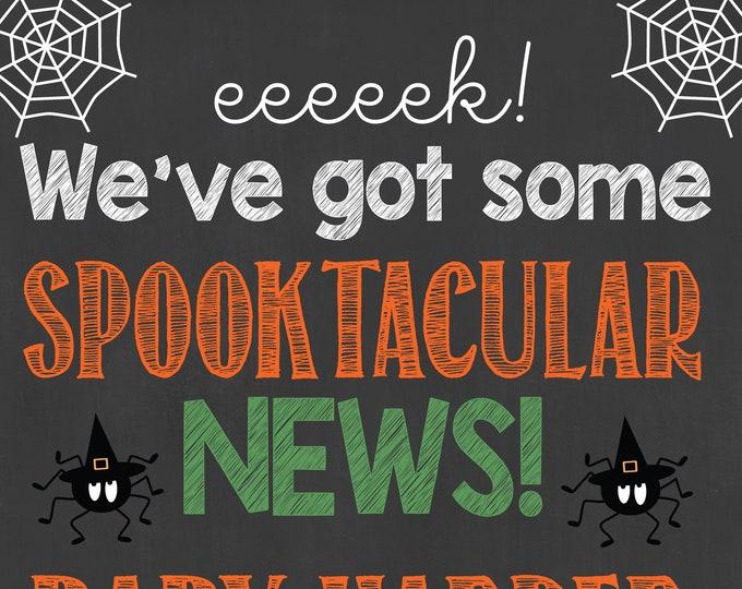 Halloween Pregnancy Announcement / Halloween Pregnancy Sign / Fall Pregnancy Announcement / Fall Pregnancy Sign / Spooktacular News /Digital