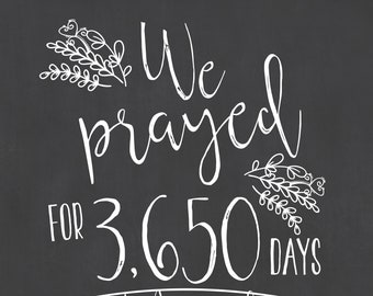 We prayed He Answered Pregnancy Chalkboard / Catholic Pregnancy Sign / Christian Pregnancy Sign / We Prayed For Pregnancy Announcement Sign