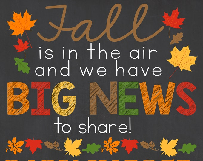 Fall Pregnancy Announcement / Fall Pregnancy Sign / Fall is in the Air Sign / Fall is in the Air Pregnancy Sign / Big News to Share Sign