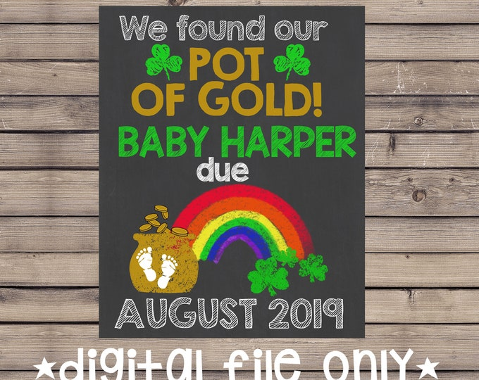 St. Patrick's Day Pregnancy Announcement / St. Patty's Day Pregnancy Announcement / Pot of Gold Pregnancy Sign / Pot of Gold / Digital File