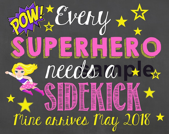 Every Superhero Needs a Sidekick Chalkboard Sign / Pregnancy Announcement Sign / Pregnancy Reveal Sidekick Sign / Baby Reveal / Digital File
