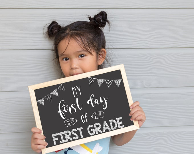 First Day of School Chalkboard / First Day of First Grade / First Day of School Chalkboard Sign / Instant Download / Printable School Sign