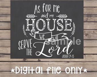 As for Me and My House Sign/ Bible Verse Chalkboard/As For Me and My House Chalkboard / Bible Quote Sign /Me and My House Sign/ Joshua 24:15