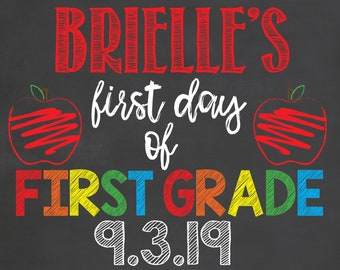 First Day of School Chalkboard / First Day of School Sign / Back to School Chalkboard Sign /Printable First Day Chalkboard Sign/School Board