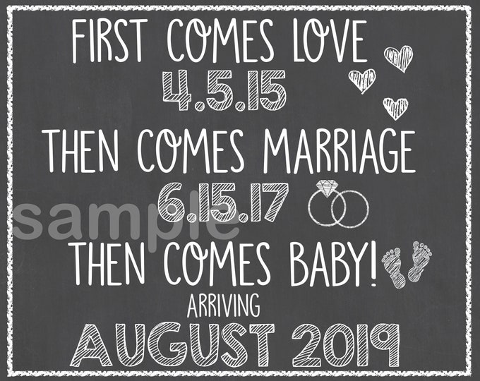 First Comes Love Pregnancy Chalkboard / First Comes Love Then Comes Baby Pregnancy Sign / Love Marriage Baby Pregnancy Announcement /Digital
