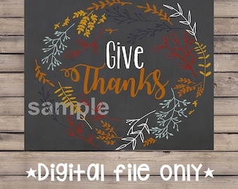 Give Thanks Printable Wall Art / Give Thanks Digital Art Print / Thanksgiving Wall Art / Fall Printables / Thanksgiving Prints / Fall Decor