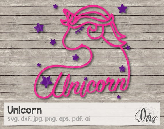Unicorn Unicorn Svg Silhouette Cricut Svg Scanncut Cut Files Svg Dxf Jpg Png Eps Pdf Ai Unicorn Svg Cut File Unicorn Svg File By Dul S Stuff Catch My Party