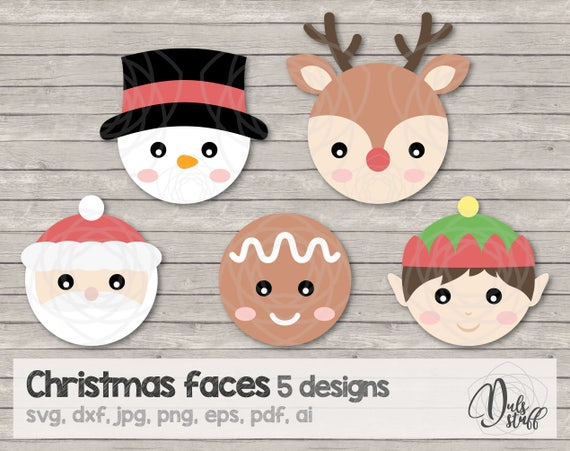 Christmas Faces Svg Christmas Faces Cricut Santa Reindeer Elf Snowman Gingerbread Man Cut File Svg Dxf Jpg Png Eps Pdf Ai By Dul S Stuff Catch My Party