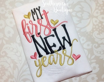 First New Year Shirt, Babies New Year Outfit, New Year Shirt, New Years Shirt, Personalized New Year Shirt,girls shirt, babys first new