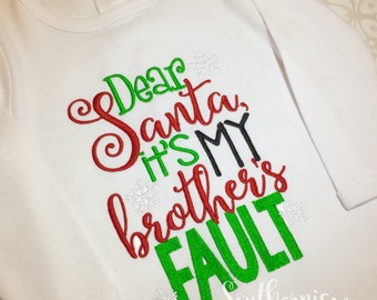 Christmas Shirt, Personalized Christmas Shirt, Sibling Christmas Shirt, Dear Santa, Personalized Holiday Shirt, Brother did it,Sister did it