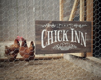 "Rustic Wood Sign ""The Chick Inn"" for your Chicken Coop, Hen House, Garden or Indoor Decor  13""x 7-1/4""x 3/4"""