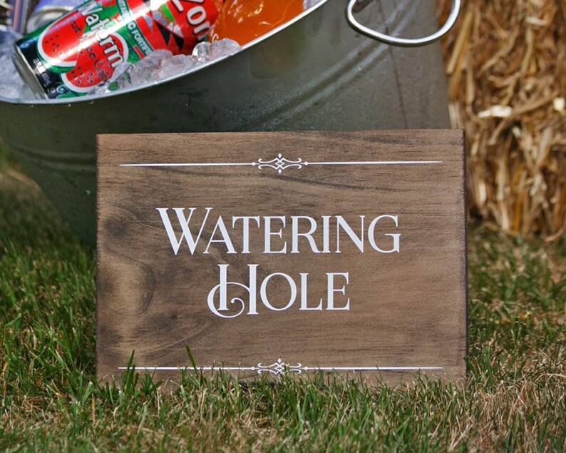 Rustic Chic Watering Hole Wood Sign for your image 0