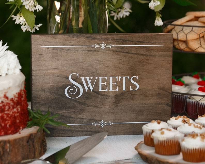 Rustic Chic Sweets Wood Cake Table Sign for your image 0
