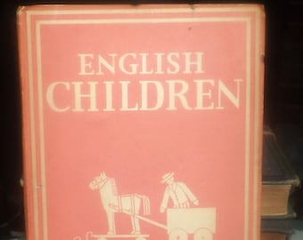 Early mid-century (1942) first-edition hardcover book English Children by Sylvia Lynd. Complete. Published by William Collins, London UK.